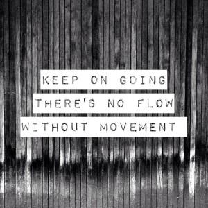 Keep om going